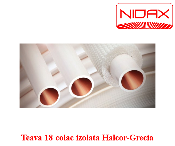 Teava 18 colac izolata Halcor-Grecia